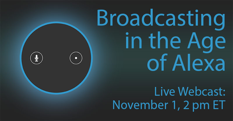 Broadcasting in the age of Alexa