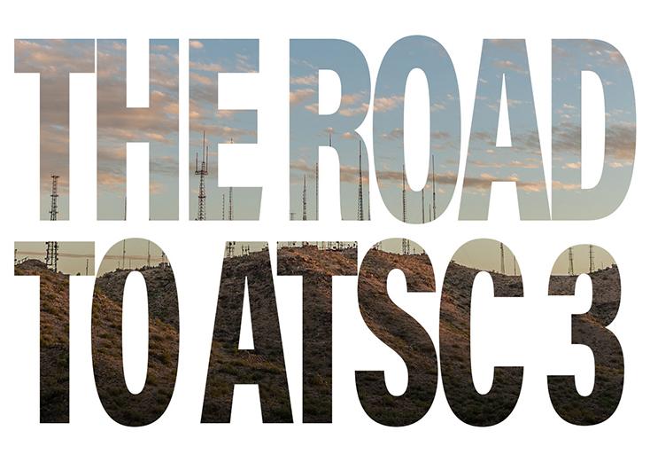 The Road to ATSC 3.0 Webcast