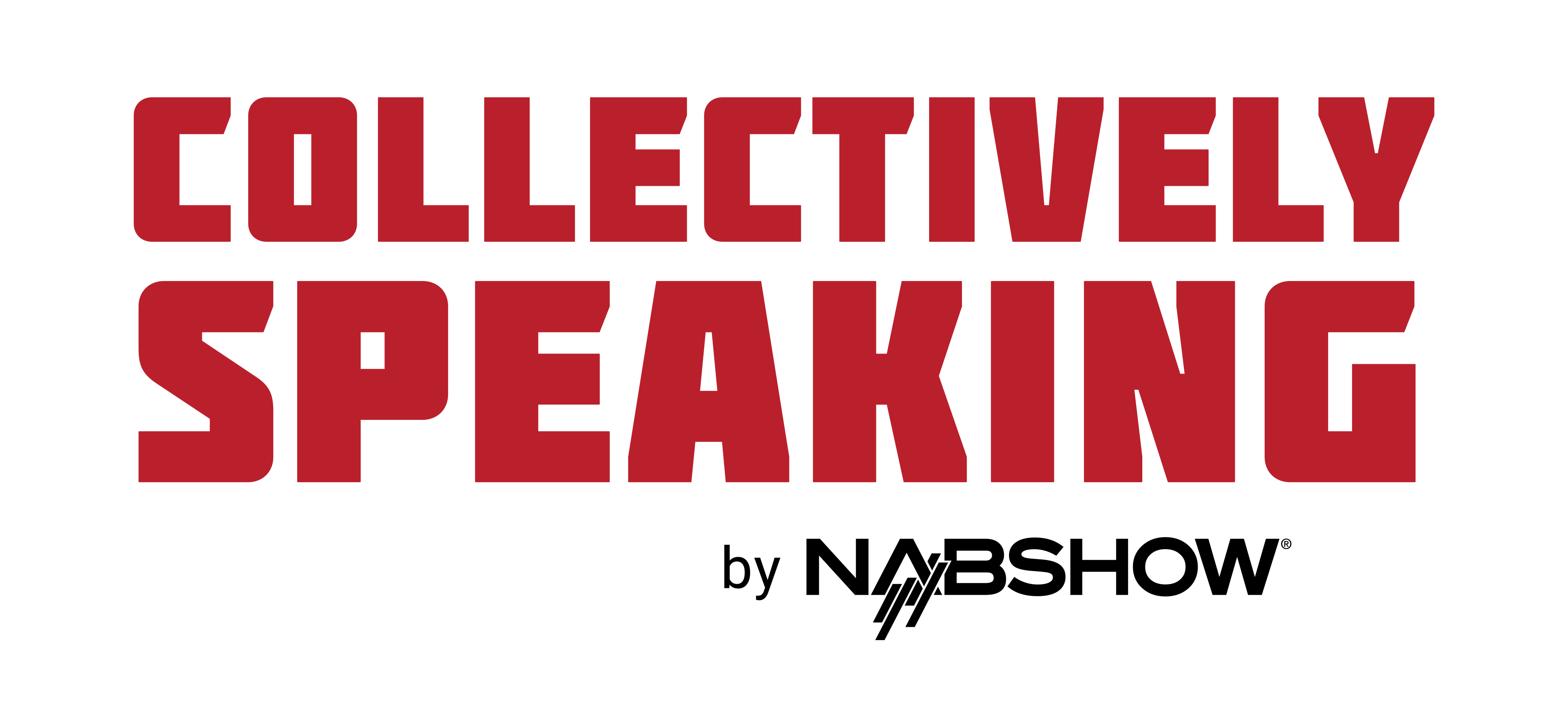 Collectively Speaking by NAB Show
